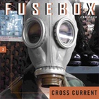 FuseBox show # 2 Cross Currents