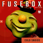 FuseBox Show #10 Cold Snoids