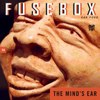 FuseBox Show #14 The Mind's Ear
