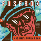 FuseBox Show 24 Mad Milt: Furry Road